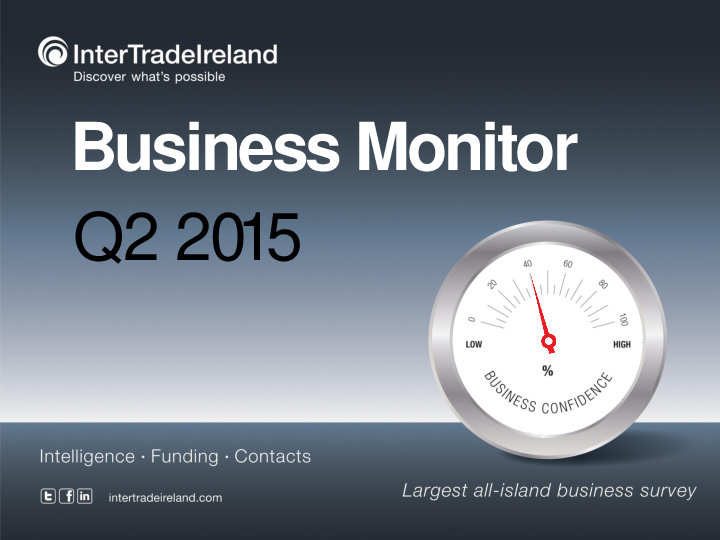 Business Monitor Survey 2015 Q2