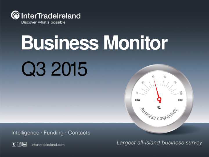 Business Monitor Survey 2015 Q3
