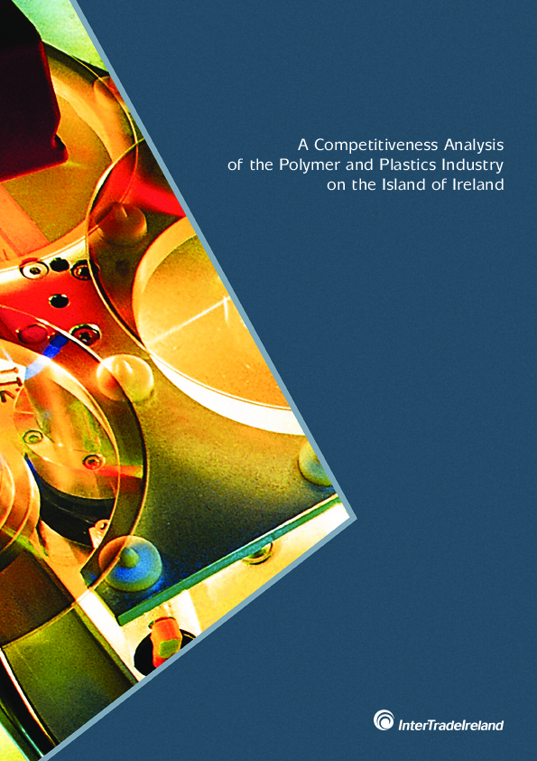 Competitive Analysis of the Polymer Plastics Industry on the island of Ireland