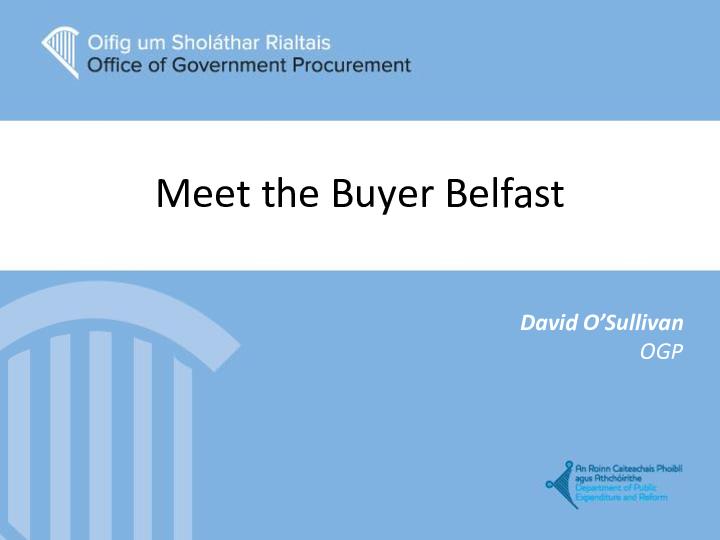 David O Sullivan OGP Belfast